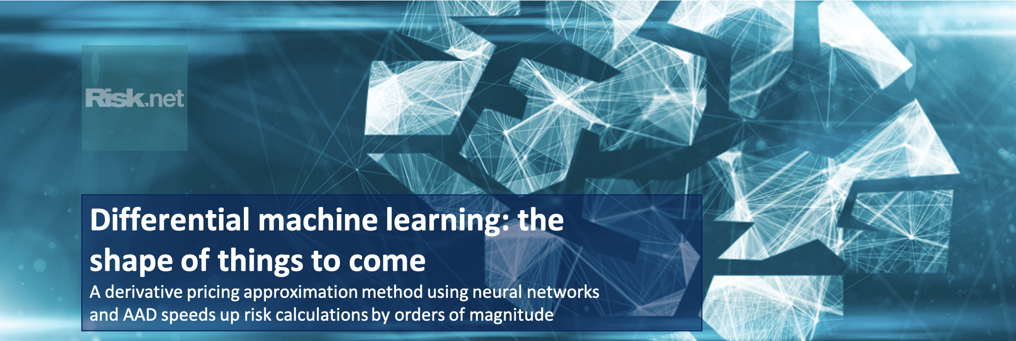 Differential Machine Learning, Risk, 2020